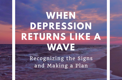 When Depression Returns Like a Wave