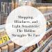 Shopping, Blindness, and Light Sensitivity
