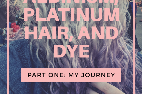 Albinism, platinum hair, and dye part one