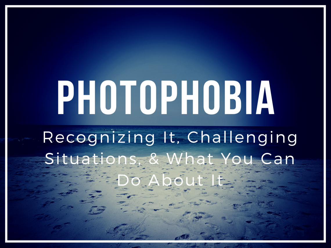 Photophobia post featured image