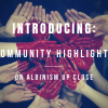Introducing: Community Highlights on Albinism Up Close